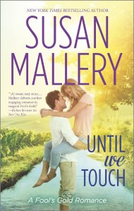 Until we Touch Susan Mallery